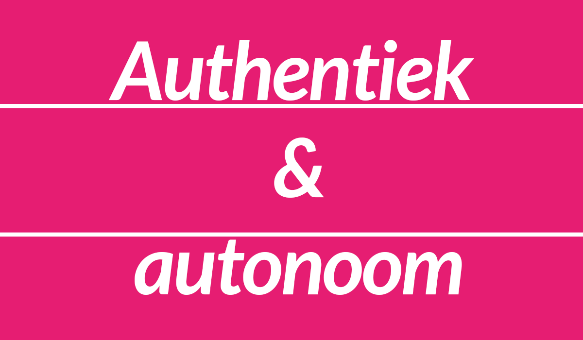 Authentiek Autonoom Bubbelonie column